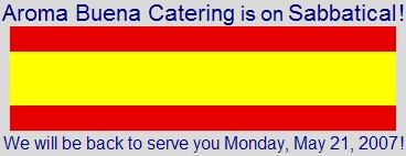 Aroma Buena Catering is on Spain sabbatical to bring you more Hispano World Cuisine!  Locations include the Azores (Portugal), Barcelona, Madrid, Seville, Bilbao, León, and Galicia. 